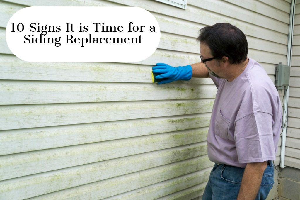 10 Signs It is Time for a Siding Replacement